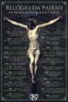 O Relógio da Paixão de NOSSO SENHOR JESUS CRISTO