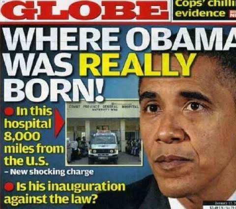 A revista GLOBE, em sua edição de setembro de 2010 pergunta: ONDE OBAMA REALMENTE NASCEU? uma resposta que assombra o presidente reeleito dos EUA ainda nos dias de hoje.