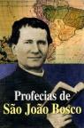 São João Bosco profetiza castigos contra a França e Roma