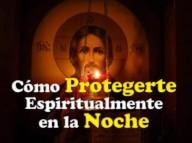 Como se proteger espiritualmente à noite