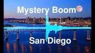Estrondos inexplicáveis ocorrem em San Diego, na Califórnia – EUA