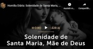 Solenidade de Santa Maria, Mãe de Deus - Pe. Paulo Ricardo (vídeo)