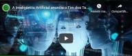 Inteligência Artificial – O surgimento de uma grande ameaça para a humanidade (vídeo)