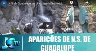 O local onde N. Sra de Guadalupe apareceu (vídeo)