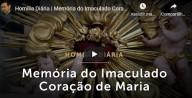 Hoje, 12 de Junho, celebramos a Festa do Imaculado Coração de Maria (vídeo)
