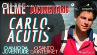 Documentário sobre Carlo Acutis – Um exemplo de vida e santidade (vídeo)