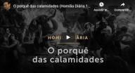 O porquê das calamidades (Pe. Paulo Ricardo)