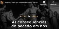 As consequências do pecado em nós - Pe. Paulo Ricardo (vídeo)