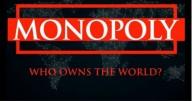 MONOPÓLIO: A quem pertence o mundo? (vídeo)