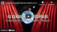 Levanta-te formoso exército de Maria em ordem de batalha – Os Apóstolos dos Tempos Finais (vídeo)