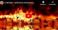 Sonhos de Dom Bosco: Visão do Inferno