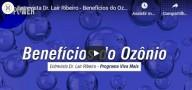 Benefícios do Ozônio (Entrevista com Dr. Lair Ribeiro)