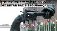"""""""QUANDO DISSEREM: HÁ PAZ E SEGURANÇA, ENTÃO LHES SOBREVIRÁ REPENTINA DESTRUIÇÃO..."""" (1 Tes 5, 3)   -    ONU reúne 170 países para decretar Paz e Segurança (vídeo)"""